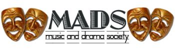 MADS- Music and Drama Society